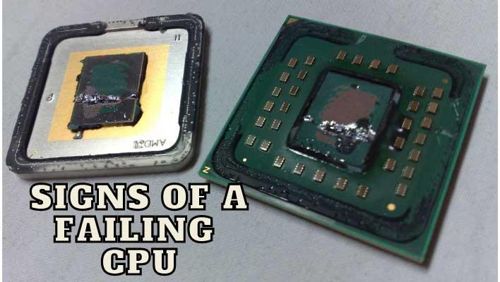 Symptoms of CPU failing